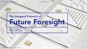 Eloise Smith-Foster & Rosie Trudgen - The Untapped Potential of Futur…
