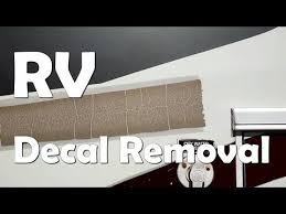 Rv Renovation And Remodel How To Remove Old Vinyl Decals Youtube