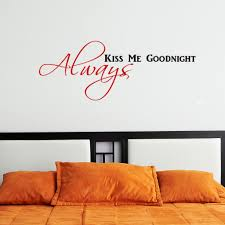 Always Kiss Me Goodnight Wall Decal Graphic Decal The Walls
