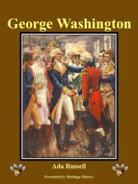 Heritage History | George Washington by Ada Russell