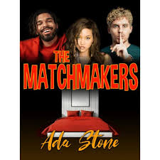 The Matchmakers by Ada Stone