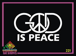 God Is Peace Vinyl Decal