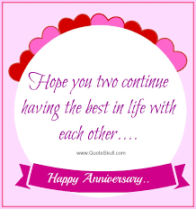 happy anniversary quotes for friends happy anniversary quotes