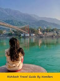 rishikesh travel guide yoga capital of