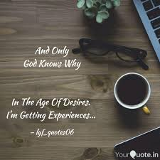 and only god knows why quotes writings by sugandh sharma
