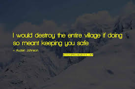keeping family safe quotes top famous quotes about keeping