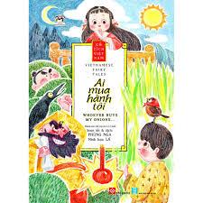 Sách - Cổ tích Việt Nam - Vietnamese fairy tales - Ai mua hành tôi ...