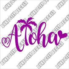Duke City Decals On Twitter Aloha Love Vinyl Sticker Decal Hawaii Car Decal Aloha Welcome Decal Sticker Https T Co R5idueteo1 Hellodecal Https T Co G7rlizv8sq