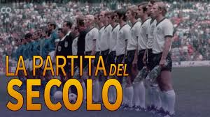 ITALIA - GERMANIA 4-3  LA PARTITA DEL SECOLO
