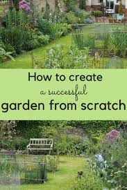 start a successful garden from scratch