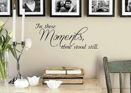 In These Moments Time Stood Still Wall Decal Vinyl Decal Wall Art Wall Decor Decal Sticker Family Wall Decals Entryway Wall Decor Family Wall