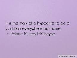 hypocrite christian quotes top quotes about hypocrite christian
