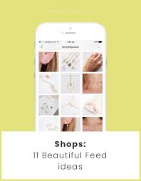 brilliant instagram feed ideas for shops tips