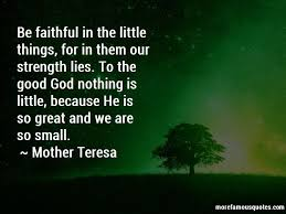 my god is faithful quotes top quotes about my god is faithful