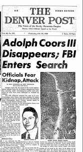 The Murder Of Adolph Coors III Is One That Colorado Will Never Forget