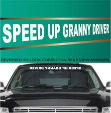 Speed Up Granny Driver Funny Decal Front Window Decal Topchoicedecals
