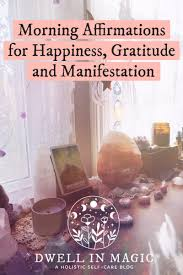 Morning Affirmations for Happiness, Gratitude & Manifestation