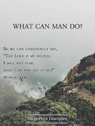 what can man do hebrews scripture memory song
