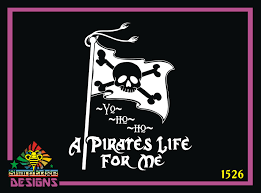 Pirate Flag A Pirate S Life For Me Vinyl Decal