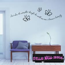 Just When The Caterpillar That The World Was Over It Became A Butterfly Family Wall Decals Wall Quotes Wall Murals C015 Swd