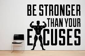 Be Stronger Than Your Excuses Gym Motivation Quote Window Wall Decal Sticker 0 99 Picclick Uk