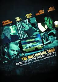 The Millionaire Tour (2012) - IMDb