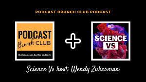 Science Vs host, Wendy Zukerman ⋆ Podcast Brunch Club podcast