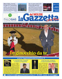 lagazzettadelmolise_20-11a by Gazzetta del Molise free press - issuu