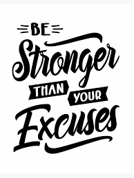 Be Stronger Than Your Excuses Motivational Gift Art Board Print By Cidolopez Redbubble