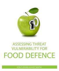Assessing Threats & Vulnerabilities for Food Defense by Adele ...