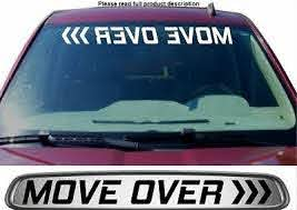 Move Over Windshield Sticker Decal Graphic Lettering Die Cut Car Truck Suv Get Ebay