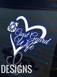 Coast Guard Wife Mom Girlfriend Sister Fiance Car Decal By Gdesigns7 Coast Guard Wife Coast Guard Mom Coast Guard
