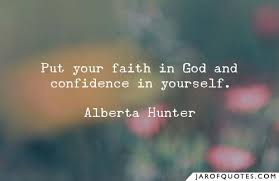 put your faith in god and confidence in yourself jar of quotes