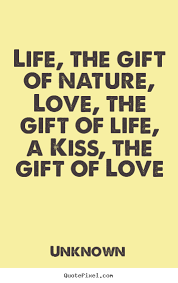 quotes about gift of love quotes