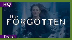 The Forgotten (2004) Trailer - YouTube