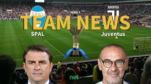 Serie A News: SPAL vs Juventus Confirmed Line-ups