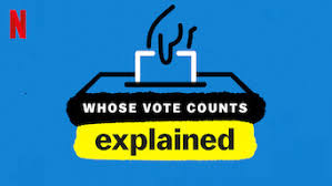 Is Whose Vote Counts, Explained: Limited Series (2020) on Netflix Netherlands?