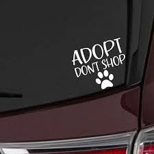 Adopt Don T Shop Rescue Dog Vinyl Car Decals Oil Treasures