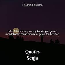 ▷ quotes senja quotes senja mendekatlah tak perlu berjauhan