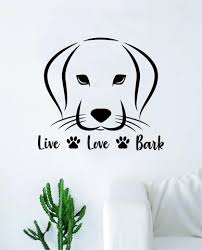 Live Love Bark Dog Decal Sticker Wall Vinyl Art Home Room Home Decor A Boop Decals