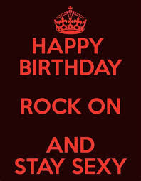 top happy birthday rock and roll quotes awesome greeting hd