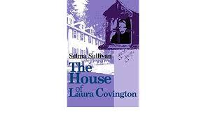 Amazon.fr - The House of Laura Covington - Sullivan, Selma - Livres
