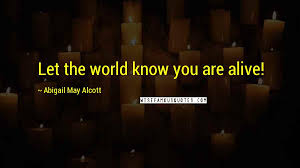 Abigail May Alcott quotes: wise famous quotes, sayings and quotations by Abigail  May Alcott