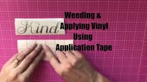 How To Weed And Apply Vinyl Using Transfer Tape Decals Made With Cricut Explore Or Silhouette Youtube