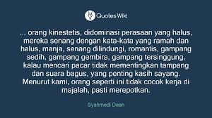 orang kinestetis didominasi perasaan yang
