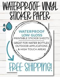 Printable Waterproof Vinyl Sticker Paper For Stickers Decals Fast The Paper Hen