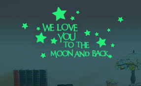 Amazon Com Nursery Wall Decals Luminous Words Sticker At Night We Love You To The Moon And Back Words Glow In The Dark With Stars Around Wallpaper For Kids Bedroom Ceiling