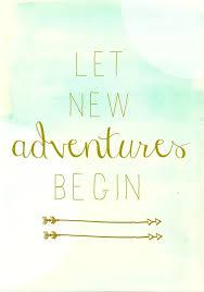 let new adventures begin new job quotes job quotes