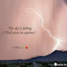 the sky is falling full quotes writings by asiya shaikh