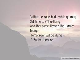 quotes about rose buds top rose buds quotes from famous authors